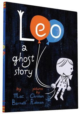 Leo: A Ghost Story - Barnett, Mac