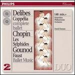 Leo Delibes: Copp?lia; Chopin: Les Sylphides; Charles Gounod: Faust