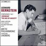 Leonard Bernstein: Symphonies 1 & 2 - Jeremiah, The Age of Anxiety