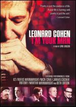 Leonard Cohen: I'm Your Man - Lian Lunson