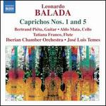 Leonardo Balada: Caprichos Nos. 1 & 5