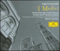 Leoncavallo: I Medici - Alessandro Luongo (vocals); Alex Esposito (vocals); Angelo Antonio Poli (vocals); Arutiun Kotchinian (vocals);...