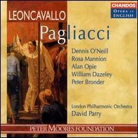 Leoncavallo: Pagliacci - Alan Opie (baritone); Dennis O'Neill (tenor); Duncan Williams (tenor tuba); Paul Parfitt (bass baritone);...