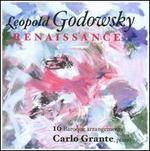 Leopold Godowsky: Renaissance