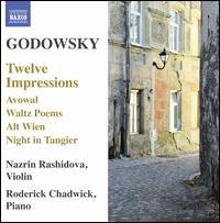 Leopold Godowsky: Twelve Impressions - Nazrin Rashidova (violin); Roderick Chadwick (piano)