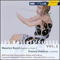 Les Ballets Russes, Vol. 2 - EuropaChorAkademie (choir, chorus); SWR Baden-Baden and Freiburg Symphony Orchestra