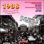Les Chansons de Cette Année-Là: 1938