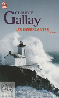 Les deferlantes - Gallay, Claudie
