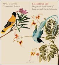 Les Harpes de Ciel - Gabriela Bosio (harp); Mara Galassi (harp)