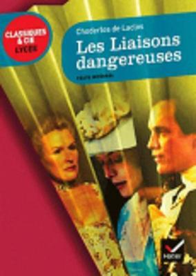 Les liaisons dangereuses - Laclos, Choderlos de