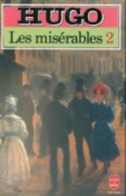 Les Miserables 2: 2 - Hugo, Victor