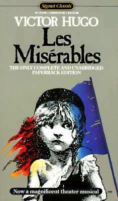 Les Miserables - Hugo, Victor, and Fahnestock, Lee (Translated by), and MacAfee, Norman (Translated by)