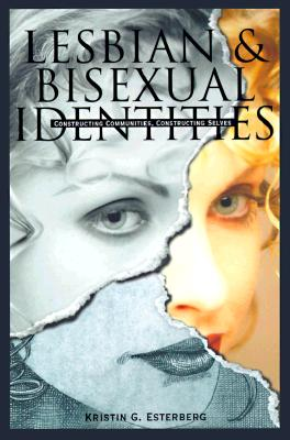 Lesbian & Bisexual Identities - Esterberg, Kristin