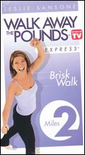 Leslie Sansone: Walk Away the Pounds Express - Brisk Walk, 2 Miles - Andrea Ambandos