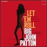 Let 'Em Roll [LP] - John Patton