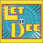 Let It Dee