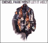 Let It Melt - Diesel Park West