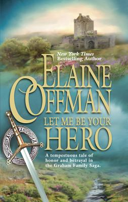 Let Me Be Your Hero - Coffman, Elaine