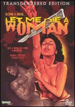 Let Me Die a Woman - Doris Wishman