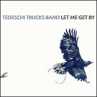 Let Me Get By [LP] - Tedeschi Trucks Band