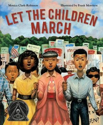 Let the Children March - Clark-Robinson, Monica