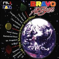 Let the Music Heal Your Soul - Bravo All-Stars