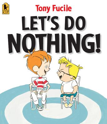 Let's Do Nothing! -