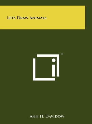 Lets Draw Animals - Davidow, Ann H