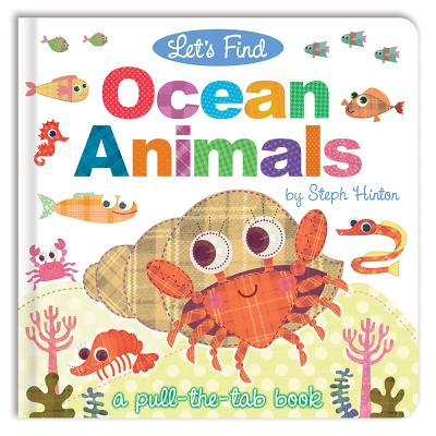 Let's Find Ocean Animals - Hopgood, Sally, and Hinton, Steph (Illustrator)