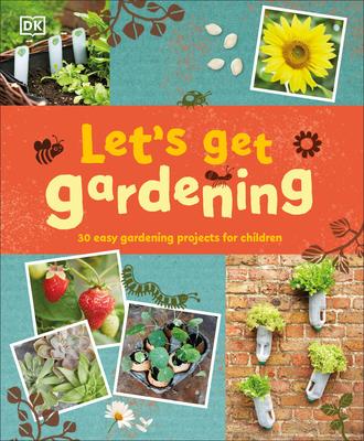 Let's Get Gardening - DK