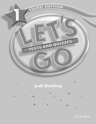 Let's Go 1 Tests and Quizzes - Hosking, Jodi