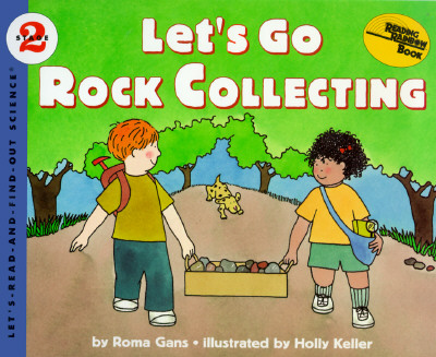 Let's Go Rock Collecting - Gans, Roma