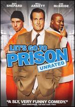 Let's Go to Prison [Unrated/Rated]