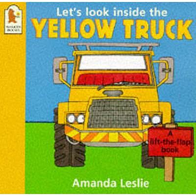 Let's Look Inside The Yellow Truck - Leslie, Amanda