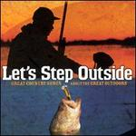 Let's Step Outside - Various Artists