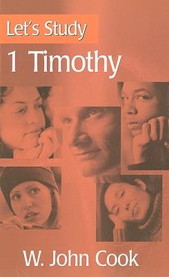 Let's Study 1 Timothy - Cook, W John