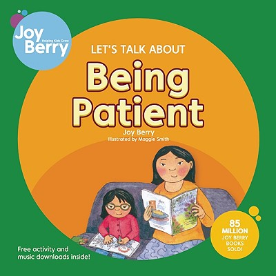 Let's Talk about Being Patient - Berry, Joy