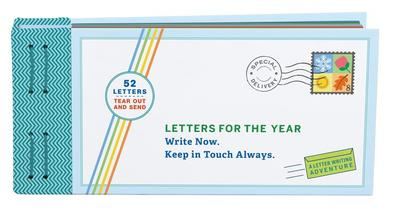 Letters for the Year: Write Now. Keep in Touch Always. - Redmond, Lea