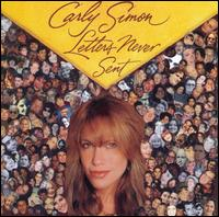 Letters Never Sent - Carly Simon