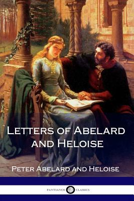 Letters of Abelard and Heloise - Abelard, Peter