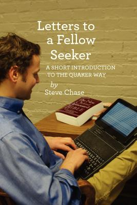 Letters to a Fellow Seeker - Chase, Steve
