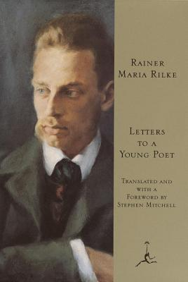 Letters to a Young Poet - Rilke, Rainer Maria, and Mitchell, Stephen (Translated by)