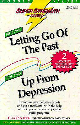 Letting Go of the Past + Up from Depression - Griswold, Bob