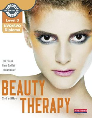 Level 3 NVQ/SVQ Diploma Beauty Therapy Candidate Handbook 2nd edition - Hiscock, Jane, and Stoddart, Elaine, and Connor, Jeanine