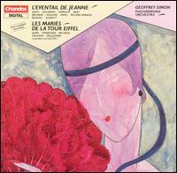 L'Eventail de Jeanne & Les Mariés de la Tour Eiffel: French Ballet Music of the 1920s - Philharmonia Orchestra; Geoffrey Simon (conductor)