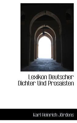 Lexikon Deutscher Dichter Und Prosaisten - Jrdens, Karl Heinrich