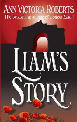 Liam's Story - Roberts, Ann Victoria