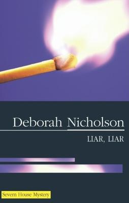 Liar Liar - Nicholson, Deborah