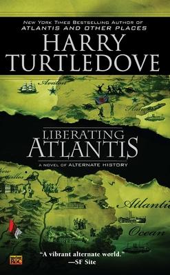 Liberating Atlantis - Turtledove, Harry