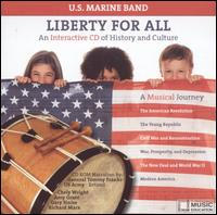 Liberty for All (Interactive CD) - United States Marine Band